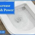 How To Increase Toilet Flush Power